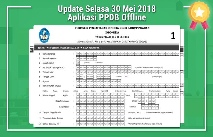 Update Selasa 30 Mei 2018 Aplikasi PPDB Offline