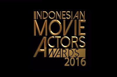 Daftar Pemenang Indonesian Movie Actors Awards 2016