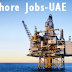 Offshore Job Opportunities in UAE – 2017 – Apply Now!
