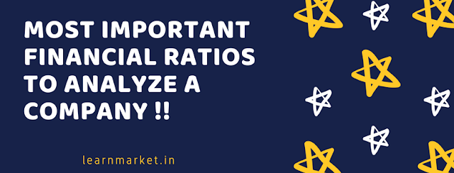 Most Important Financial Ratios to Analyze a Company