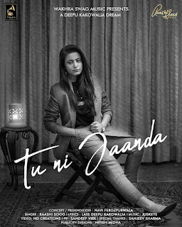 Tu Ni Jaanda Lyrics – Raashi Sood Song