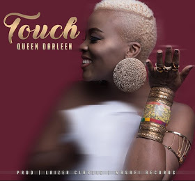 Audio | Queen Darleen - Touch