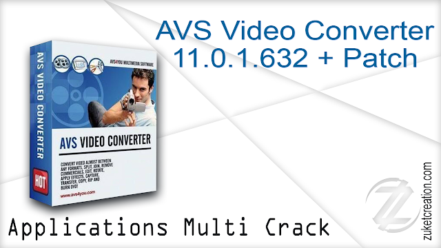 AVS Video Converter 11.0.1.632 + Patch