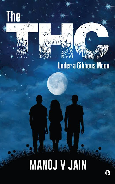 Book Review : The THC Under a Gibbous Moon - Manoj V Jain