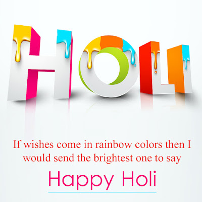 Happy Holi Quotes, Wishes, Messages