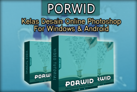 PORWID (Kelas Desain Photoshop For Windows & Android)