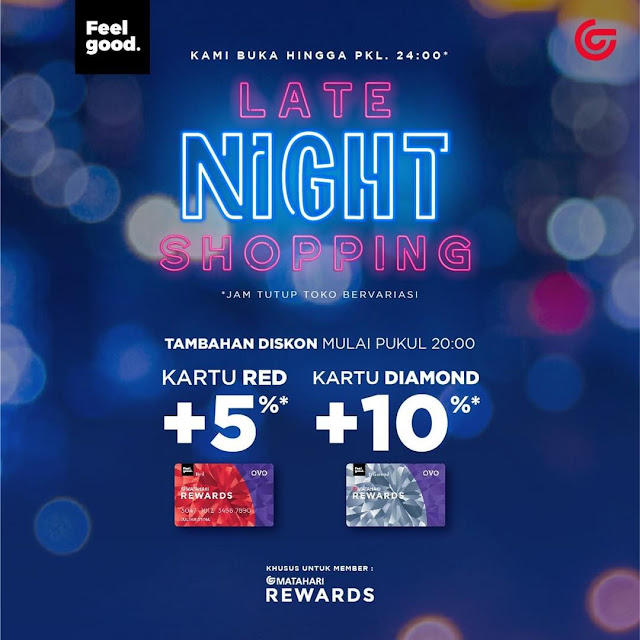 #Matahari - #Promo Late Night Sale Mulai 20:00 - 24:00