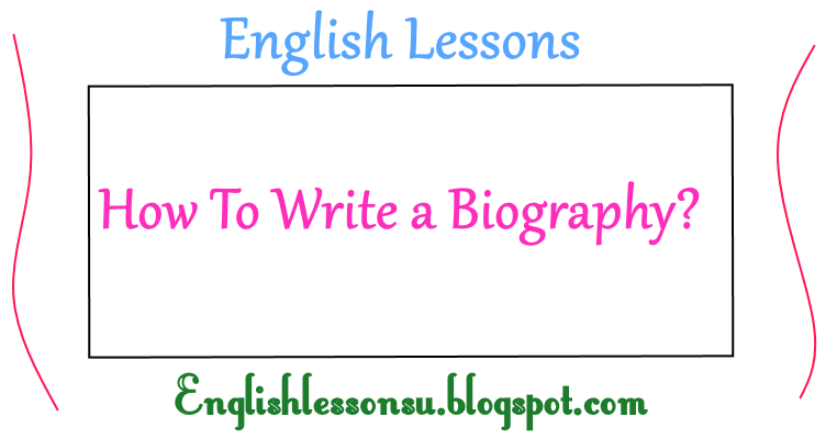 steps to writing a biography