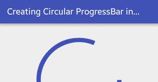 Creating Circular ProgressBar in Android | Viral Android