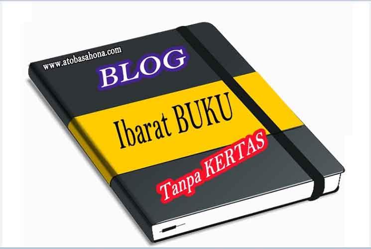 Blog Ibarat Buku Tanpa Kertas
