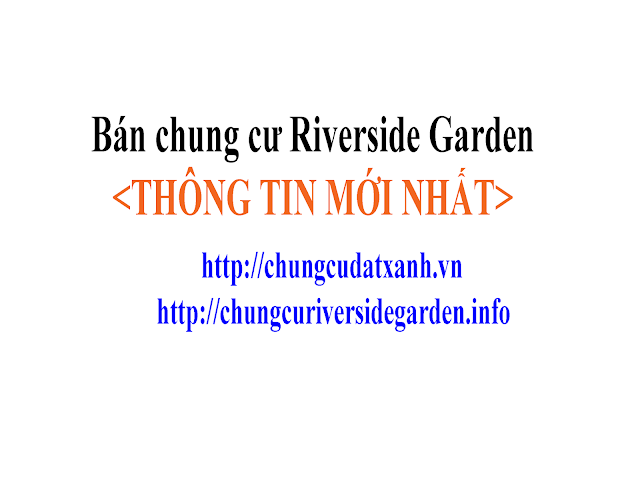 ban chung cu riverside garden