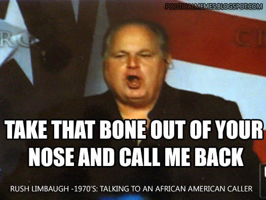 Rush Limbaugh Racist Quotes