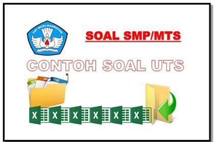 Download Contoh Soal UTS SMP/MTs Siap Cetak Format Words.Doc Kelas 7