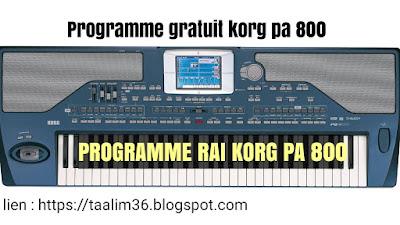 Télécharger programme rai korg pa800 original gratuit