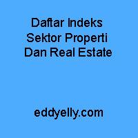 Daftar Indeks Sektor Properti Dan Real Estate