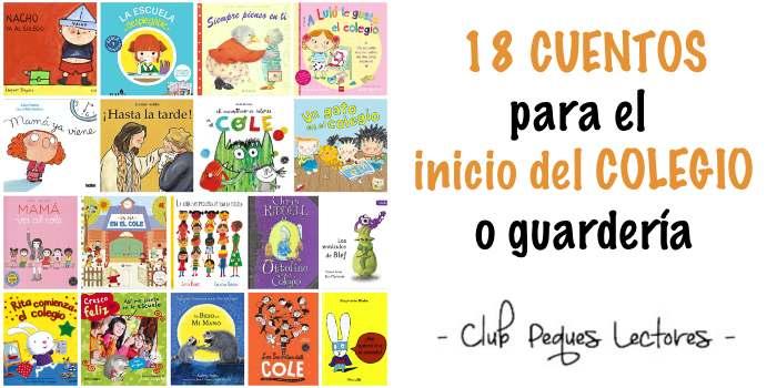 cuentos infantiles libros emociones inicio colegio guardería ayuda adaptación