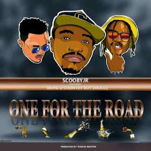 Download Mp3 | ScoobyJr ft Moni Centrozone & Country Boy - One For the Road
