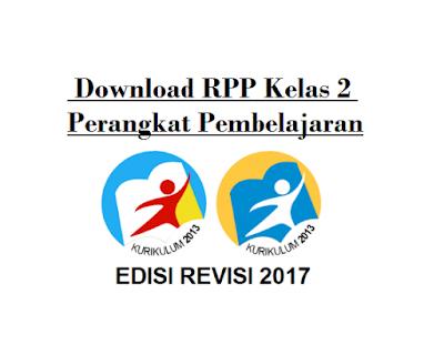 Download RPP Kelas 2 K13 Revisi 2017