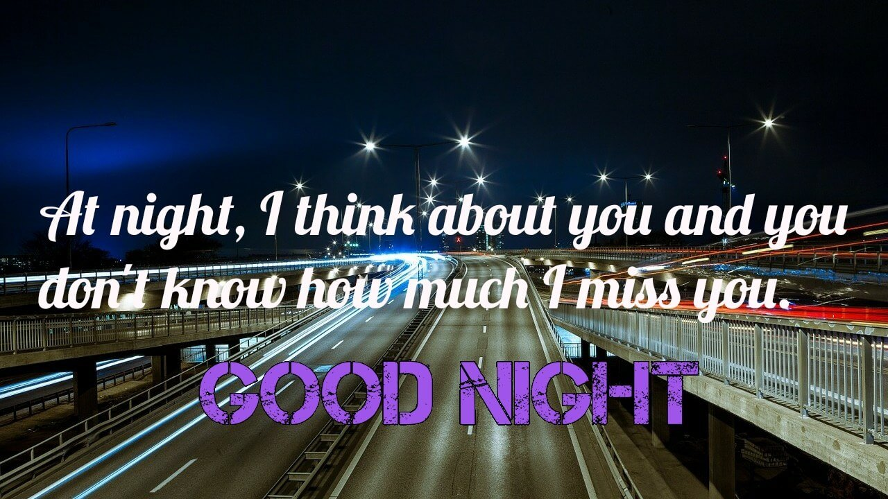 At night, I think about you - Romantic Good Night wishe for him