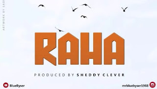 DOWNLOAD Mp3: Mr Blue – Raha || NEW AUDIO