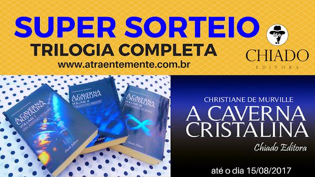 http://www.atraentemente.com.br/2017/07/sorteio-trilogia-caverna-cristalina.html