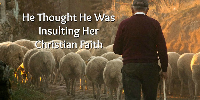 He thought he was insulting her Christianity. Her response might surprise you.