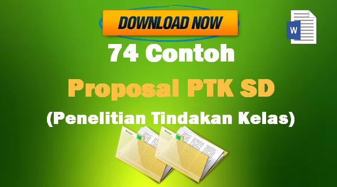 74 Contoh Proposal PTK SD (Penelitian Tindakan Kelas) Gratis Format Microsoft Word