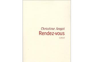 Lundi Librairie : Rendez-vous - Christine Angot