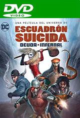 Escuadrón suicida: Deuda infernal (2018) DVDRip Latino AC3 5.1 / Español Castellano AC3 2.0