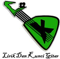 lirik dan kunci gitar
