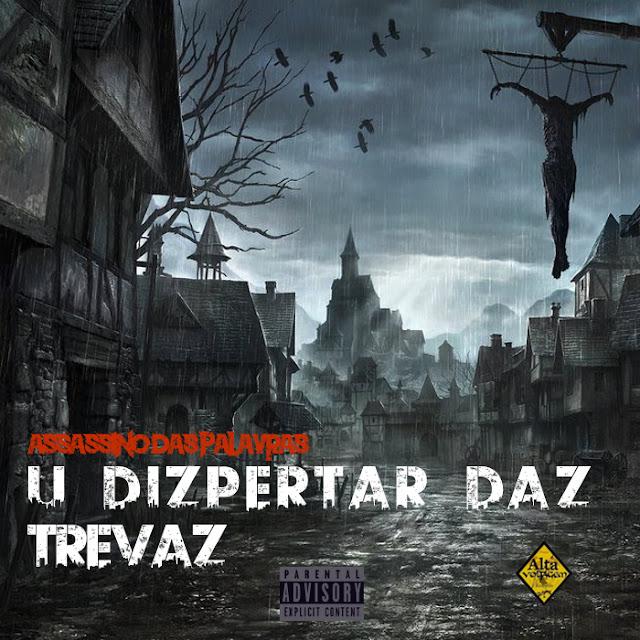 Assassino das Palavras - U Dizpertar Daz Trevaz