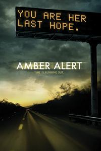 Watch Amber Alert Online Free in HD