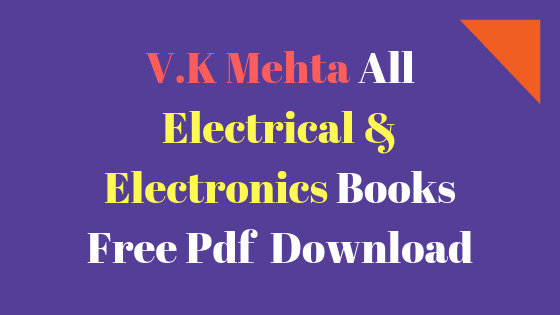 VK Mehta All Electrical & Electronics Books Free Pdf  Download