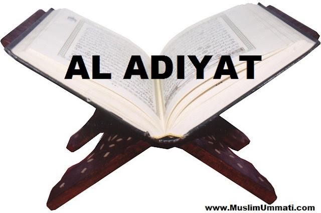 100 Surah Al Adiyat