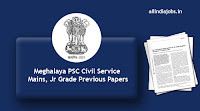 Meghalaya PSC Civil Service Mains Previous Papers