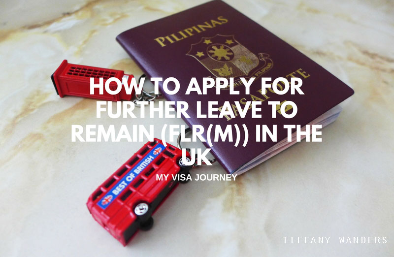 How to Apply for Further Leave to Remain (FLR(M)) in the UK (Part 2)