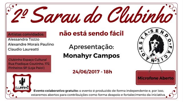 Monahyr Campos apresenta o 2º Sarau do Clubinho Espaço Cultural