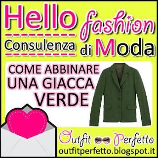 CONSULENZA DI MODA: come abbinare una giacca verde!