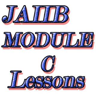 JAIIB Module C Lessons : Part 1