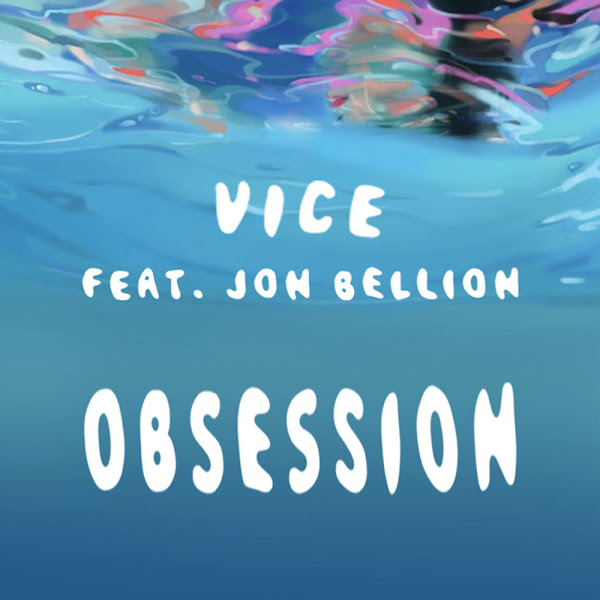Vice - Obsession (feat. Jon Bellion) - Single Cover