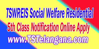Telangana TSWREIS 6th Class Entrance Test 2017 Notification Admission Online Apply