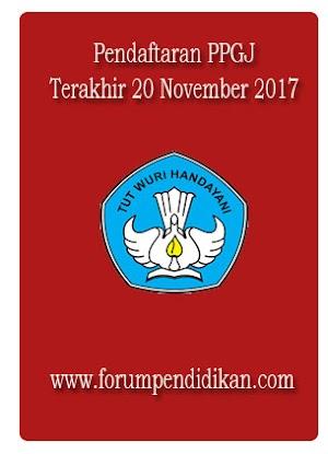 Pendaftaran PPGJ, Terakhir 20 November 2017