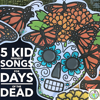 Five Kid Friendly Songs for Days of the Dead