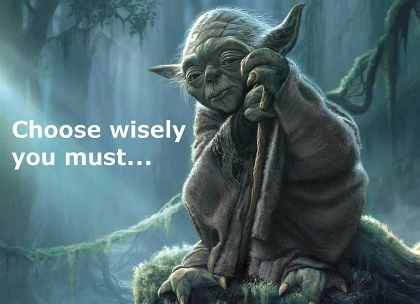 Yoda-choose-wisely-you-must-meme