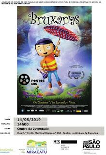 """Prefeitura de Miracatu e Pontos MIS exibem filme infantil """"Bruxarias"""""""