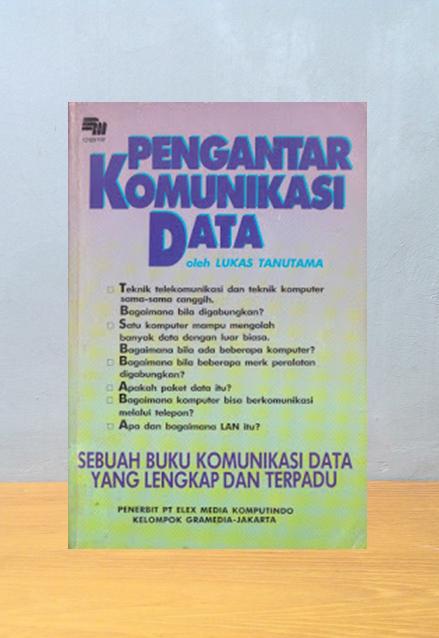 PENGANTAR KOMUNIKASI DATA, Lukas Tanutama