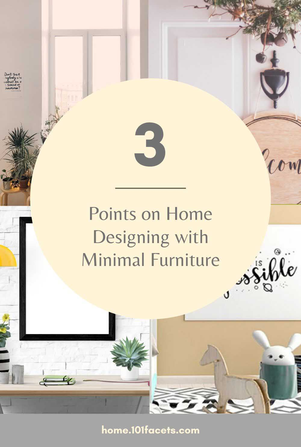 3 Points on Home Designing with Minimal Furniture
