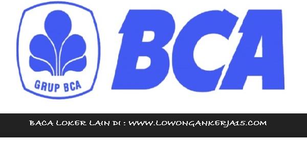 Lowongan Kerja Di Bank Bca Wilayah Makassar - Loker BUMN
