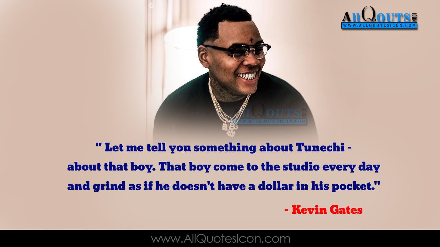 Kevin Gates Quotes Kevin Gates English Quotes Pictures Top Kevin Gates Quotes Sayings