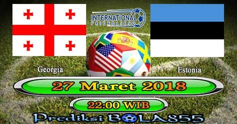 Prediksi Bola855 Georgia vs Estonia 27 Maret 2018